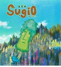 スギちゃん、アニメ声優初挑戦で初主演! 富山ご当地アニメ「スギオ~森林で恋をして~」、第1話が公開に