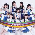 「Wake Up, Girls! 新章」、10月よりTV放送決定! WUGツアー初日にOP&EDをひと足先に初披露!