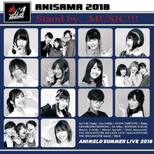 アニサマ2018、第2弾アーティスト発表!! DearDream、春奈るな、竹達彩奈、悠木碧、オーイシマサヨシ、妹S参戦決定!!