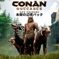 PS4「Conan Outcasts」、凶暴な獣を使役する辺境の蛮族が登場する追加DLC「未開の辺境パック」を本日10月17日より配信!