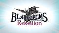 PS4/Switch「BLADE ARCUS Rebellion from Shining」、プロモーションムービーを公開! 主題歌は保志総一朗が歌う「Soul of Rebellion」