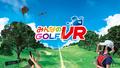 PS VR「みんなのGOLF VR」、無料体験版が5月21日に配信決定!