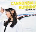 水樹奈々、3年ぶりのニューアルバム「CANNONBALL RUNNING」本日発売! 収録曲全曲紹介コメントムービーが公開!!