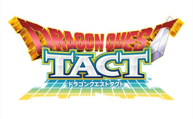 スマホ向けタクティカルRPG「ドラゴンクエストタクト」、7月16日に配信決定! 事前登録もスタート