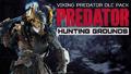 PS4「Predator: Hunting Grounds」、新規DLC「バイキングプレデター」パック発売!