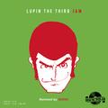 国民的アニメ「ルパン三世」サウンドの令和版・新Remixシリーズ、第5弾・第6弾が12月にリリース決定!