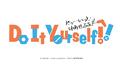 女子高生×DIYのアニメ「Do It Yourself!! -どぅー・いっと・ゆあせるふ-」制作決定! キャラデザは「アイマス」の松尾祐輔!