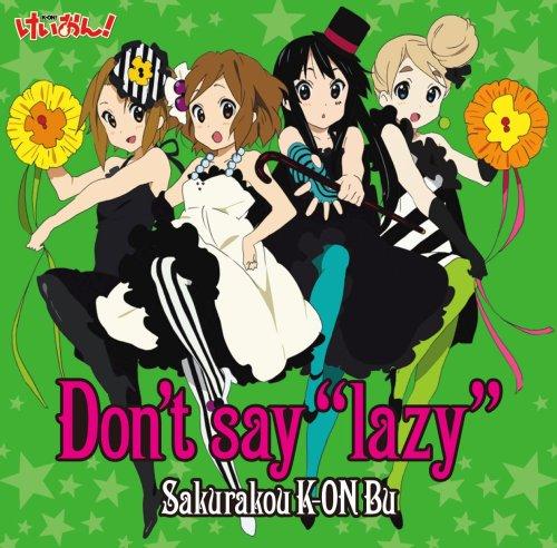 "Don't say ""lazy""/桜高軽音部"