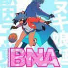 TRIGGERの新アニメ「BNA ビー・エヌ・エー」、第2弾キービジュアル公開! メインキャストは諸星すみれ、細谷佳正、長縄まりあ、石川界人!