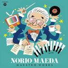 音楽職人の軌跡をたずね、「編曲」とはなにかを知る「前田憲男 マエストロ・ワークス」【不破了三の「アニメノオト」Vol.07】