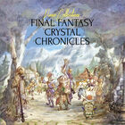 FFピアノアレンジ「Piano Collections FINAL FANTASY CRYSTAL CHRONICLES」、4月7日発売決定!