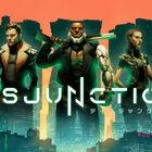 サイバーパンクなステルスアクションRPG「Disjunction - ディスジャンクション」、2021年春発売決定!