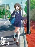 劇場版 Wake Up,Girls! 七人のアイドル